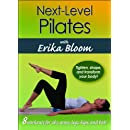 Next-Level Pilates with Erika Bloom