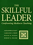 img - for The Skillful Leader: Confronting Mediocre Teaching book / textbook / text book