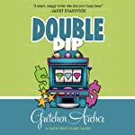 Double Dip: A Davis Way Crime Caper (       UNABRIDGED) by Gretchen Archer Narrated by Amber Benson
