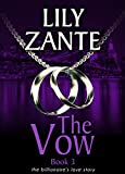 Book cover image for The Vow, Book 3 (The Billionaire's Love Story 9)