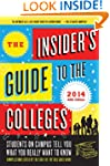The Insider's Guide to the Colleges,...