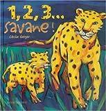 echange, troc Cécile Geiger - 1, 2, 3... Savane !