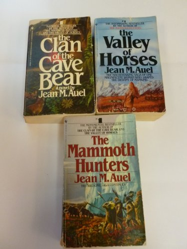 Earth's Children Series: Clan of the Cave Bear / Valley of the Horses / The Mammoth Hunters
