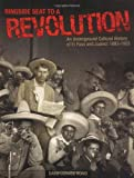 img - for By David Dorado Romo - Ringside Seat to a Revolution: An Underground Cultural History of El Paso and Juarez: 1893-1923: 1st (first) Edition book / textbook / text book
