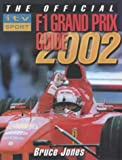 Bruce Jones The Official ITV Sport F1 Grand Prix Guide 2002