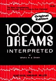 10,000 Dreams Interpreted or Whats in a Dream (0528885820) by Miller, Gustavus Hindman