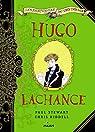 Les aventuriers du tr�s tr�s loin - Hugo Lachance par Stewart