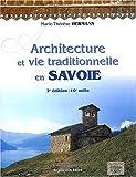 echange, troc Marie-Thérèse Hermann - Architecture et vie traditionnelle en Savoie. 2ème édition