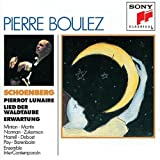 Schoenberg: Pierrot lunaire - Lied der Waldtaube - Erwartung / Minton, J. Martin, J. Norman, Zukerman, Harrell, Barenboim; Boulez