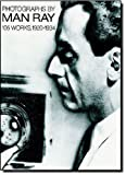 Photographs by Man Ray: 105 Works, 1920-1934 (0486238423) by Ray, Man