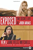 Exposed LP: The Secret Life of Jodi Arias