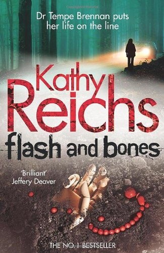 Flash and Bones: (Temperance Brennan 14)