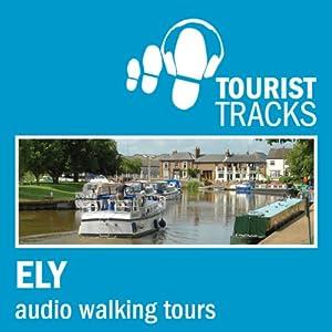 Tourist Tracks Ely MP3 Walking Tours Walking Tour