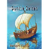 Dunkle Zeitenvon &#34;Herbert Theiler&#34;