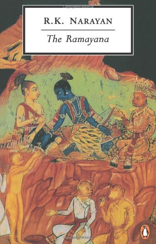 The Ramayana: A Shortened Modern Prose Version of the...