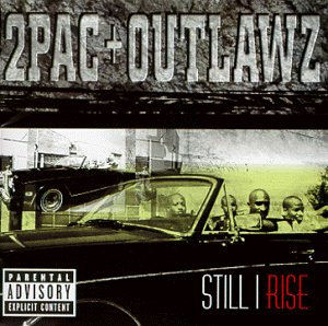 2pac - Still I Rise (Radio Advance) - Zortam Music