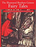 The Illustrated Brothers Grimm Fairy Tales (0517285258) by Grimm