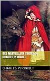 Des merveilleux contes de Charles Perrault