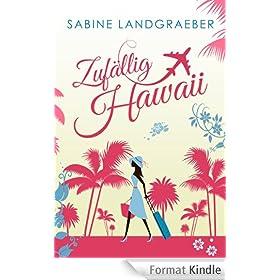 Zuf�llig Hawaii (German Edition)