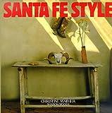 Santa Fe Style