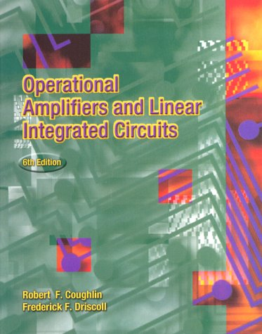 Operational Amplifiers and Linear Integrated Circuits...