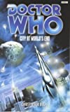 Doctor Who: City at World's End (0563555793) by Bulis, Christopher