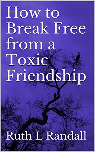 How to Break Free from a Toxic Friendship