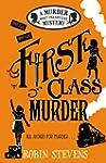 First Class Murder: A Wells & Wong My...