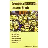 Revoluciones e Independencias a lo largo de la Historia (Col. de Bolsillo)