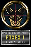 Psych Investigation Episodes: Foxes I
