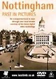echange, troc Nottingham's Past in Pictures [Import anglais]