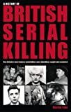 History of British Serial Killing