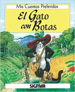 El Gato Con Botas (Mis Cuentos Preferidos) (Spanish Edition): Caroline