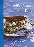 echange, troc Stéphanie Blanquet - Mille-feuilles à la folie