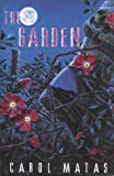 The Garden (0590123815) by Matas, Carol