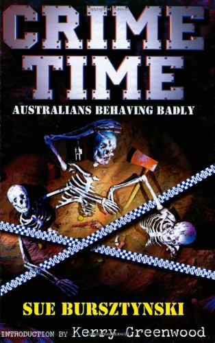 Crime Time: Australians Behaving Badly