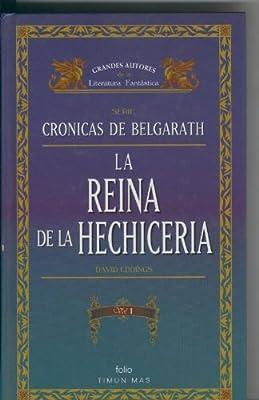 Cronicas de Belgarath: La reina de la hechicera