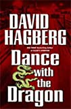 Dance with the Dragon (Kirk McGarvey Novels) (0765308347) by Hagberg, David