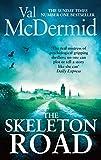The Skeleton Road (English Edition)