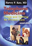 Telephone Medicine: Triage and Traini...