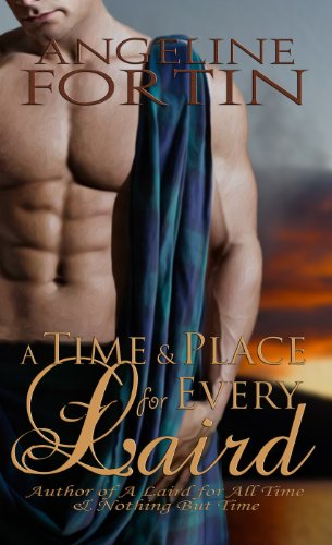 A Time & Place for Every Laird by Angeline Fortin