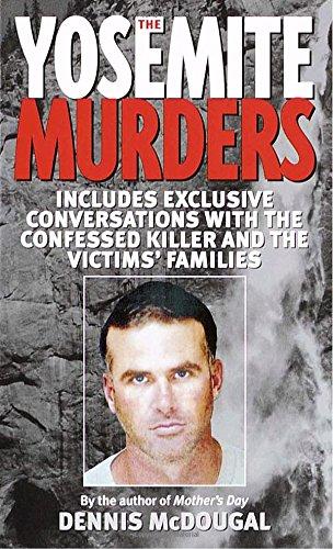 The Yosemite Murders (True Crime)