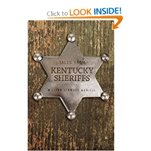 Tales From Kentucky Sheriffs - William Lynwood Montell