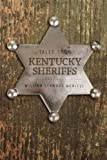 img - for Tales from Kentucky Sheriffs book / textbook / text book