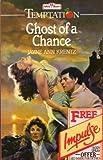 Ghost of a Chance (Temptation) (0263752410) by Krentz, Jayne Ann