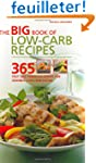 The Big Book of Low-Carb Recipes: 365...