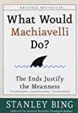 What Would Machiavelli Do