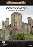 Conwy Castle: Medieval Masterpiece - Castles of the Conquest