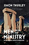 Men from the Ministry: How Britain Saved Its Heritage