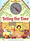 Telling the Time (Usborne Farmyard Tales) (0794515193) by Amery, Heather